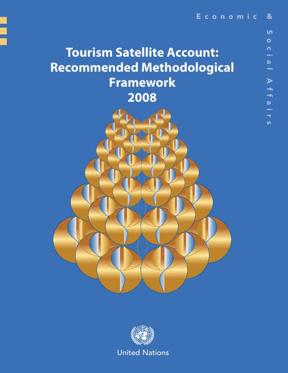 Tourism Satellite Account: Recommended Methodological Framework