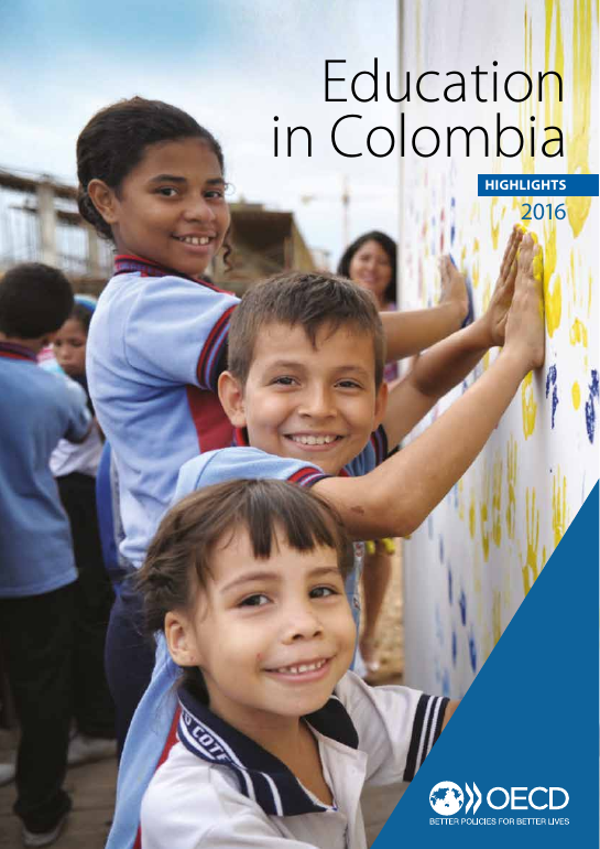 Education in Colombia: Highlights 2016