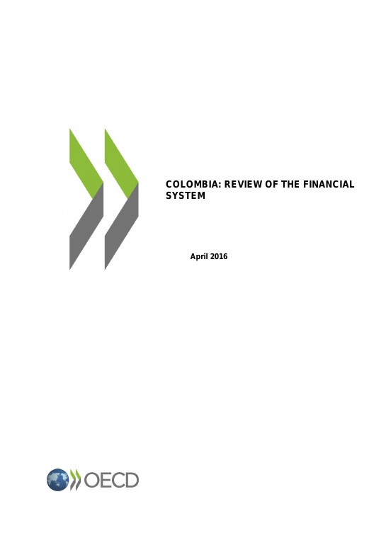COLOMBIA: REVIEW OF THE FINANCIAL SYSTEM 2016