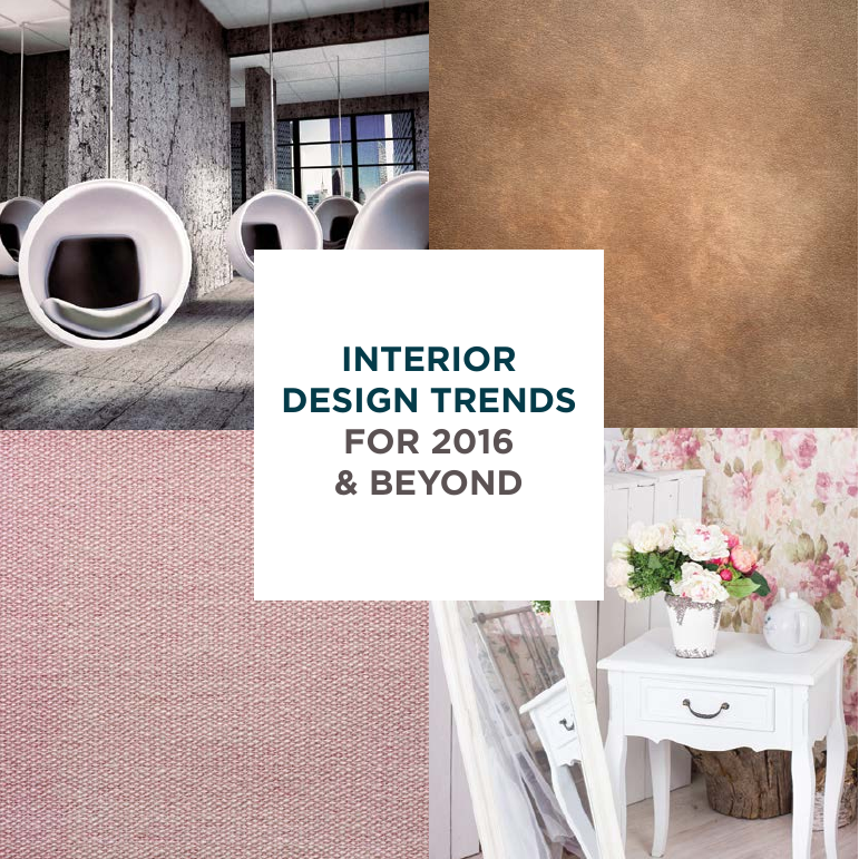 Interior Design Trends for 2016 and beyond