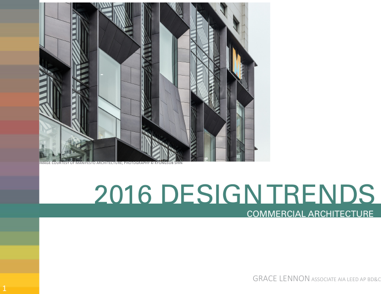 2016 Design Trends for commercial Architecture
