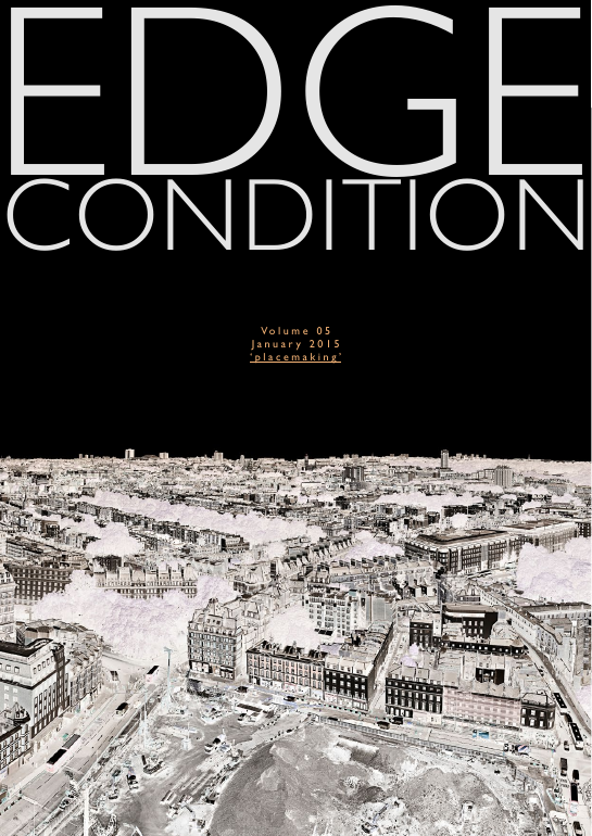 Edgecondition Magazine vol5: placemaking