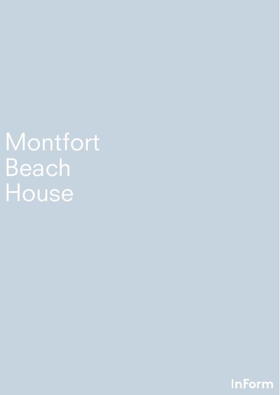 Montfort beach house