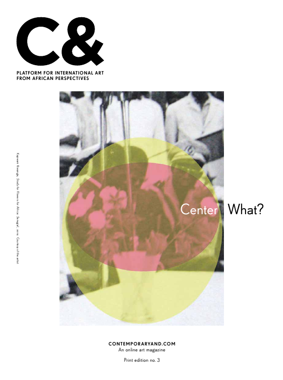 C& Art Magazine: Platform for international Art from African Perspectives Edition 3