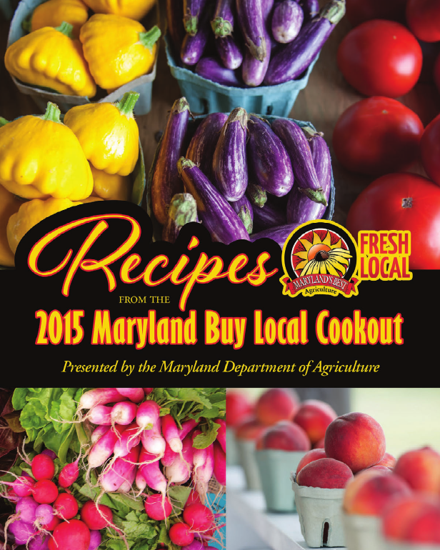 Recipes from the 2015 Maryland Buy Local Cookout