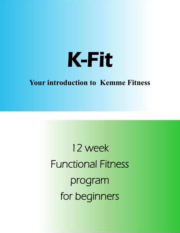 k-fit Your introduction to Kemme Fitness