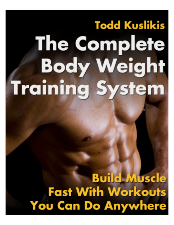 The compete body weight training system