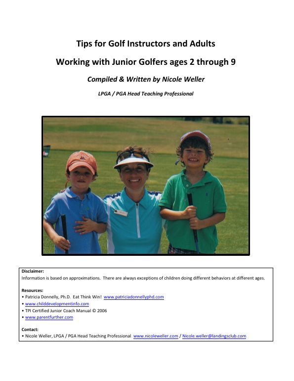 Tips for Golf Instructors and Adults Working with Junior Golfers ages 2 through 9