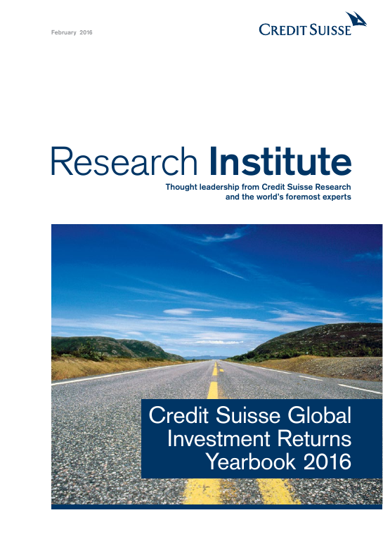 Research Institute. Credit Suisse Global Investment Returns Yearbook 2016