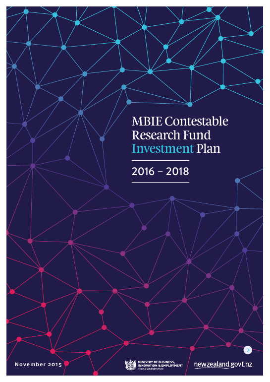 MBIE Contestable Research Fund Investment Plan 2016 - 2018