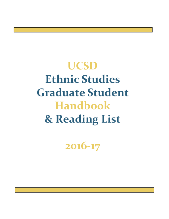 UCSD Ethnic Studies Graduate Student Handbook & Reading List