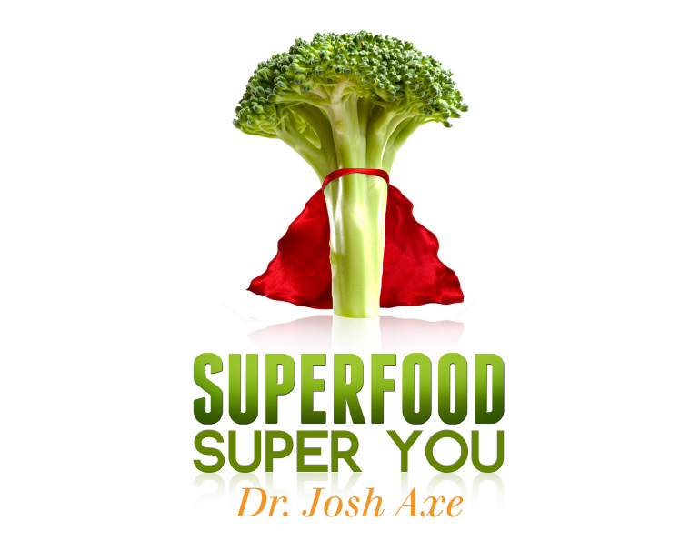 Superfood super you by dr. Josh Axe ebook