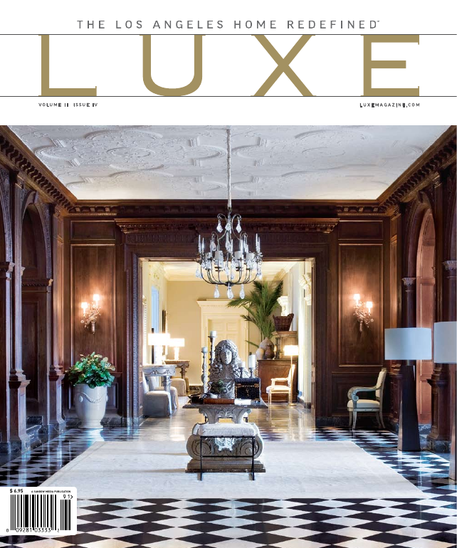 Luxe: The los Angeles Home Redefined