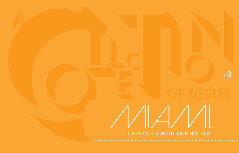 Miami Lifestyle and boutique hotels