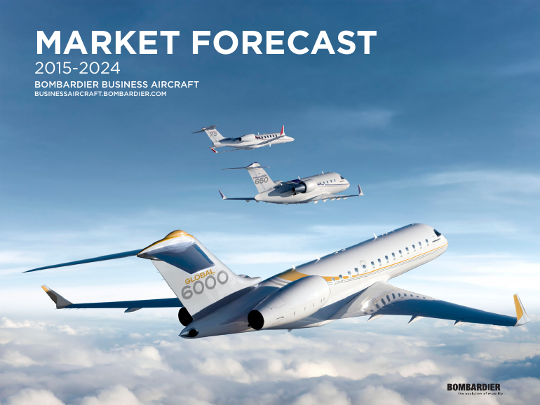 Bombardier business aircraft 2015 to 2024 market forecast